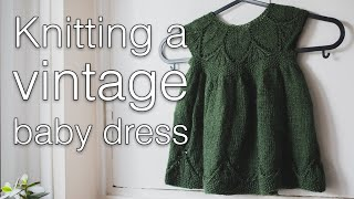 Knitting a vintage baby dress | Skeindeer Knits