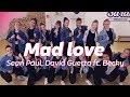 MAD LOVE - SEAN PAUL, DAVID GUETTA ft. Becky G | Dance Video | Choreography