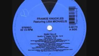 """Frankie Knuckles - Rain Falls (David's 12"""" Soakin Wet Mix) 1991"""