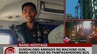 24Oras: Sundalong armado ng machine gun, nang-hostage ng pampasaherong bus
