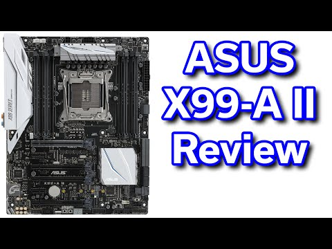 ASUS X99-A II – Review / Best Value i7-6800K Motherboard