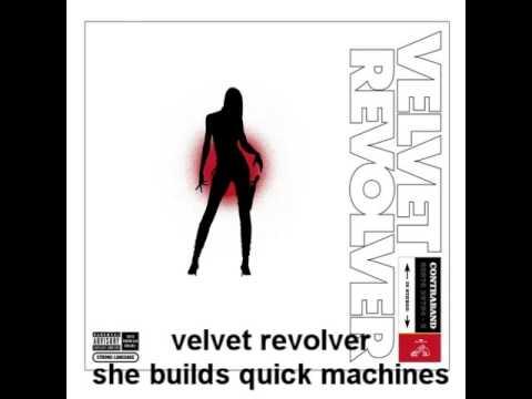 velvet revolver - she builds quick machines with + Lyrics HQ