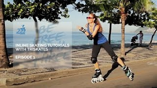 Basic steps how to learn Triskating - Inline Skating Tutorial with 3 wheel skates