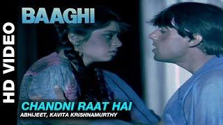 Chandni Raat Hai - Baaghi: A Rebel for Love | Abhijeet