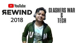 YouTube Rewind 2018: Clashers War & Tech #YouTubeRewind