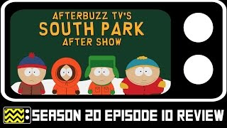 South Park Season 20 Episode 10 Review & After Show | AfterBuzz TV