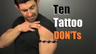 10 Tattoo DONTs!! How To Avoid STUPID Tattoos