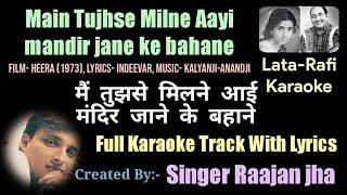 Main Tujhse Milne Aayi, Full Video Karaoke Track With Lyrics