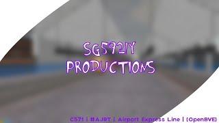 (OpenBVE) (AJRT) | C571 | Airport Express Line  #ajrt