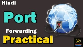 [Hindi] Port Forwarding Practical | How to do Port Forwarding | Easily