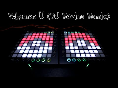 Pokemon U DJ Ravine Remix [Launchpad Lightshow]