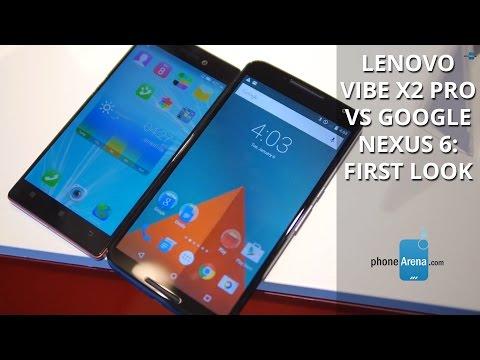 Lenovo Vibe X2 Pro vs Google Nexus 6: first look