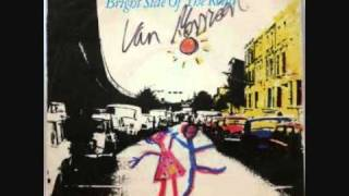 Van Morrison - Bright Side Of The Road video