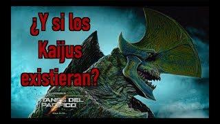 ¿Y si los KAIJUS existieran?