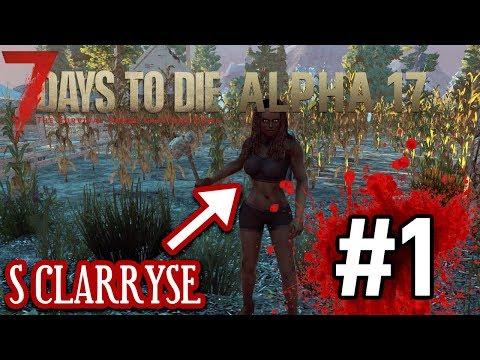 7DTD A17 s Clarryse #1 - Novinky v A17 7 Days to Die