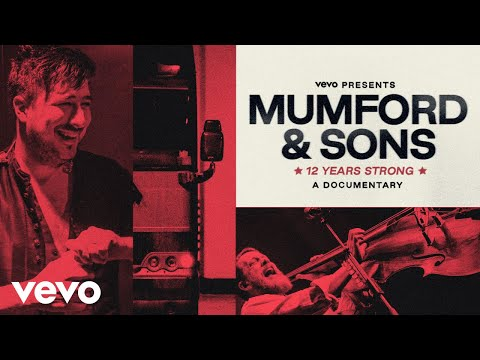 Mumford & Sons: 12 Years Strong | Vevo