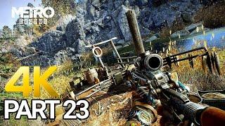 Metro Exodus Gameplay Walkthrough Part 23 - PC 4K 60FPS