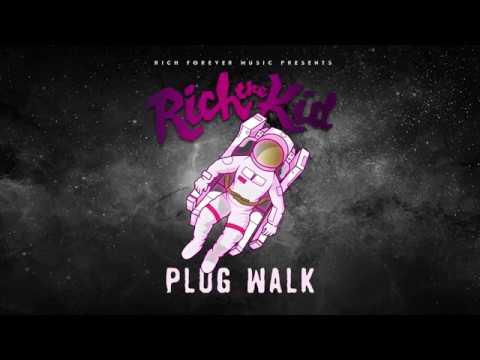 Rich The Kid - Plug Walk Audio
