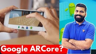 Google ARCore - Augmented Reality For Android - IOS 11 ARKit?