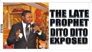 The Late Prophet Dito Dito Was An Occult Exposed