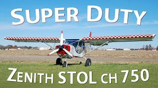 Introducing the Zenith STOL CH 750 Super Duty