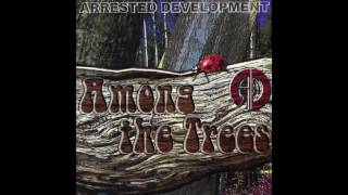 Arrested Development - Honeymoon Day - Among The Trees