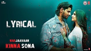 Kinna Sona Marjaavaan Lyrical T Series Meet Bros Ft Jubin