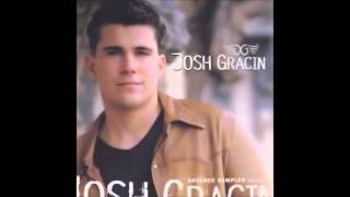 Josh Gracin - I Want To Live [Radio Edit]