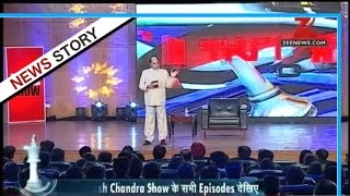 Dr Subhash Chandra show: How to lead a fearless life? - Part IV
