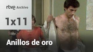 Anillos de oro: Capítulo 11 - Todo un caballero | RTVE Archivo