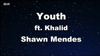 Youth Ft. Khalid   Shawn Mendes Karaoke 【With Guide Melody】 Instrumental