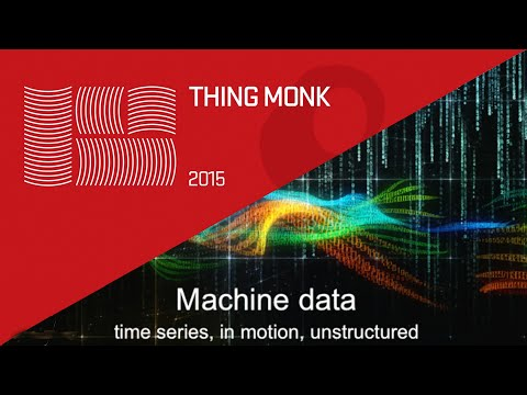 ThingMonk 2015: James Hodge & Matt Davies – Log. I am your father. The Role of Machine Date in IoT