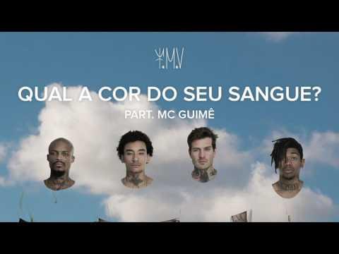 Música Qual a Cor Do Seu Sangue Part. MC Guime (Letra)