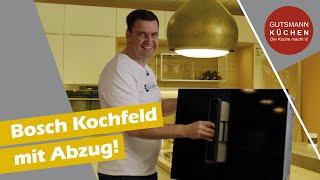 NEU: BOSCH Serie 8 Kochfeld mit Dunstabzug | PXX821D66E