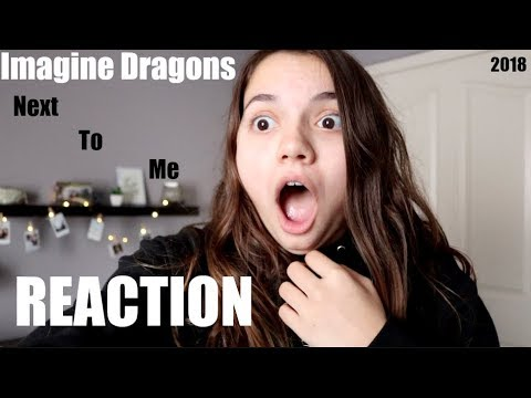 REACTION TO NEXT TO ME BY IMAGINE DRAGONS!|Rylie Stark