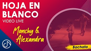 Hoja En Blanco [Encore] (Live) - Monchy  Alexandra