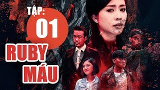 Ruby Máu - Tập 1 | Phim hình sự Việt Nam hay nhất 2019 | ANTV