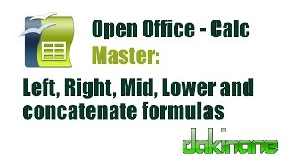 Open Office Calc - Using formulas to handle text