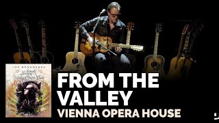 """Joe Bonamassa Official - """"From the Valley"""" from 'An Acoustic Evening at the Vienna Opera House'"""