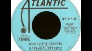 Wild in the Streets - Garland Jeffreys