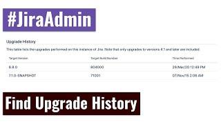 Jira Admin - History of your Jira upgrades