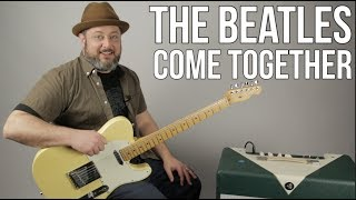 The Beatles - Come Together - Guitar Lesson, How to Play