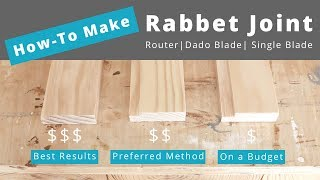 What Is The Best Way to Make a Rabbet Joint | Woodworking