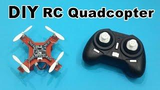 How to Make a Mini RC Quadcopter at Home - DIY Tutorials