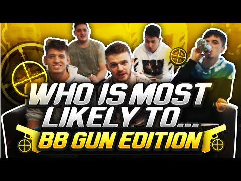 YOUTUBER WHO IS MOST LIKELY TOO - BB GUN EDITION (FIFA 16 Youtubers)