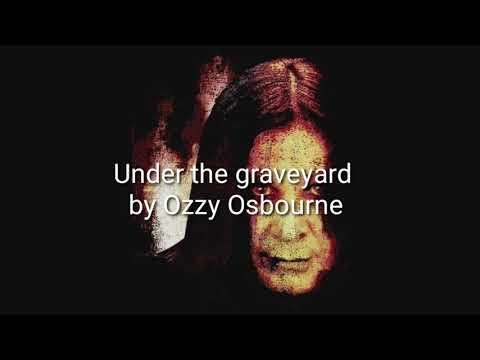 Under the graveyard lyrics. Ozzy Osbourne
