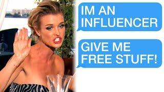 r/Choosingbeggars I'M AN INFLUENCER SO I DESERVE FREE STUFF!