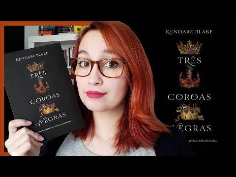 Três Coroas Negras (Kendare Blake) | Resenhando Sonhos