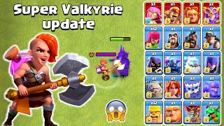 SUPER VALKYRIE VS ALL TROOPS | SUPER VALKYRIE UPDATE IN CLASH OF CLANS