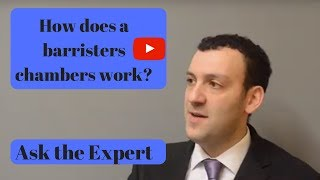 How does a barristers chambers work? Ask the Expert